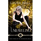 Unraveling (Ascension Series Book 3)