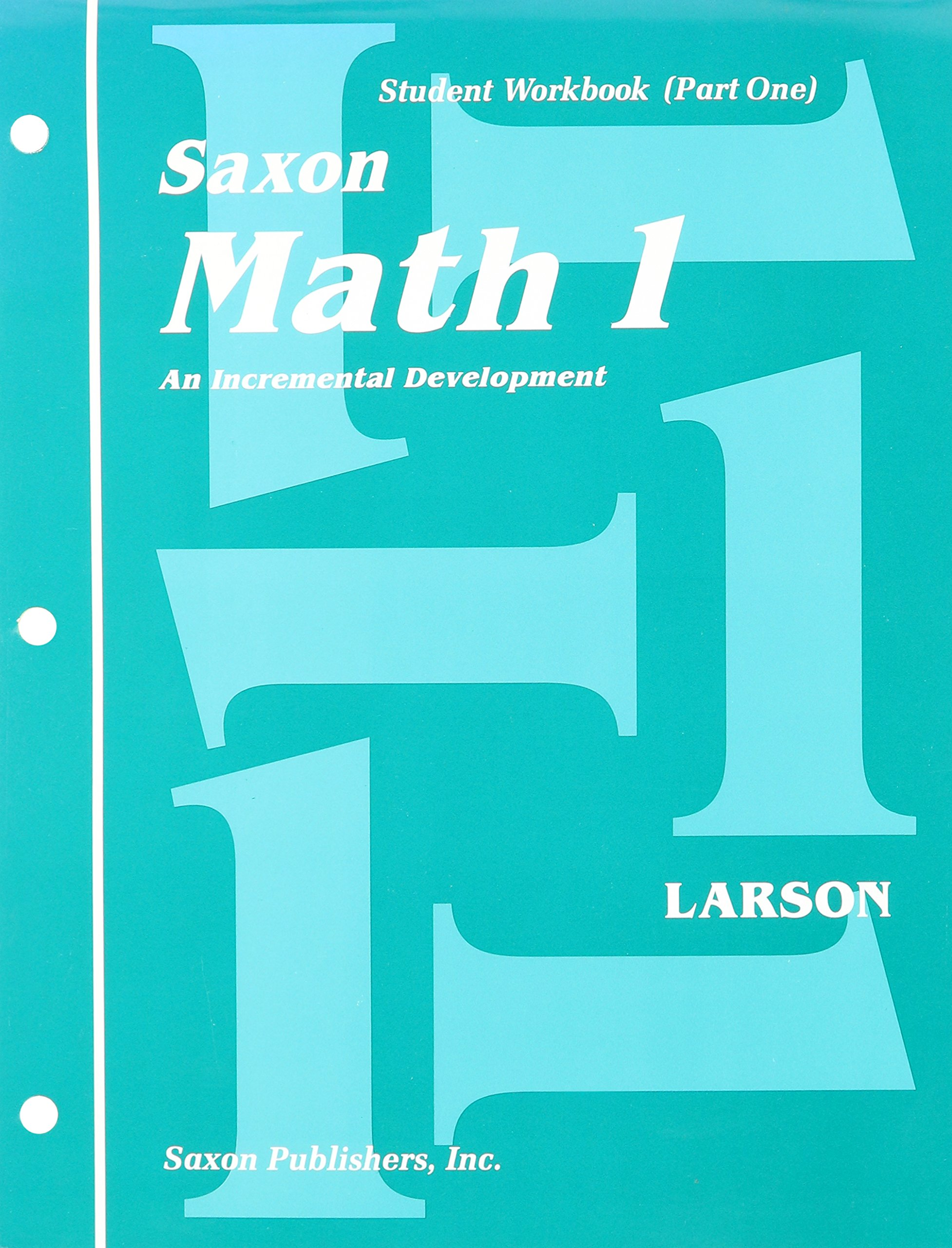 saxon math 1 student workbook part 1 nancy larson linda larson