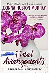 FINAL ARRANGEMENTS: An Amateur Sleuth Whodunit (A Ginger Barnes Cozy Mystery Book 2) Kindle Edition