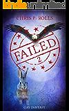 Failed 2: GayShifterFantasy