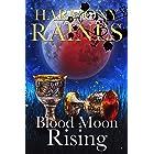 Blood Moon Rising: Paranormal Women's Fiction Romance (Wishing Moon Magic Book 2)