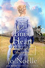 A Timid Heart: Sweet & Clean Western Romance (Cowboys and Angels Beginnings Book 2) Kindle Edition