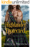 Highlander Protected: A Scottish Time Travel Romance (Highlander In Time Book 3)