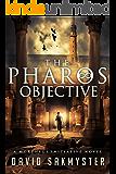 The Pharos Objective: The Morpheus Initiative: Book 1