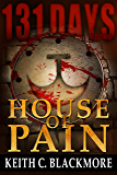 131 Days: House of Pain (Book 2)