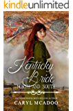 Kentucky Bride (North and South: Civil War Brides Book 8)