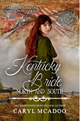 Kentucky Bride (North and South: Civil War Brides Book 8) Kindle Edition