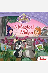 Sofia the First: A Magical Match (Disney Storybook (eBook)) Kindle Edition