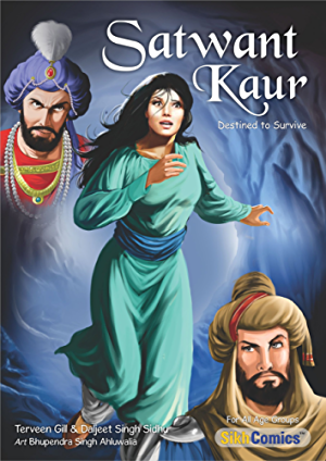 Satwant Kaur - Destined to Survive (Sikh Comics for Children & Adults)