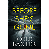 Before She's Gone: A thrilling psychological suspense novel that will keep you on the edge of your seat (English Edition)