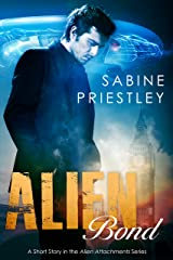 Alien Bond: A Sizzling Short Story Sequel in the Alien Attachment Series (Alien Attachments Book 4) Kindle Edition