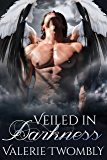 Veiled In Darkness (Eternally Mated #2)