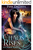 Chaos Rises: A Veil World Urban Fantasy