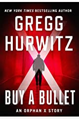Buy a Bullet: An Orphan X Short Story