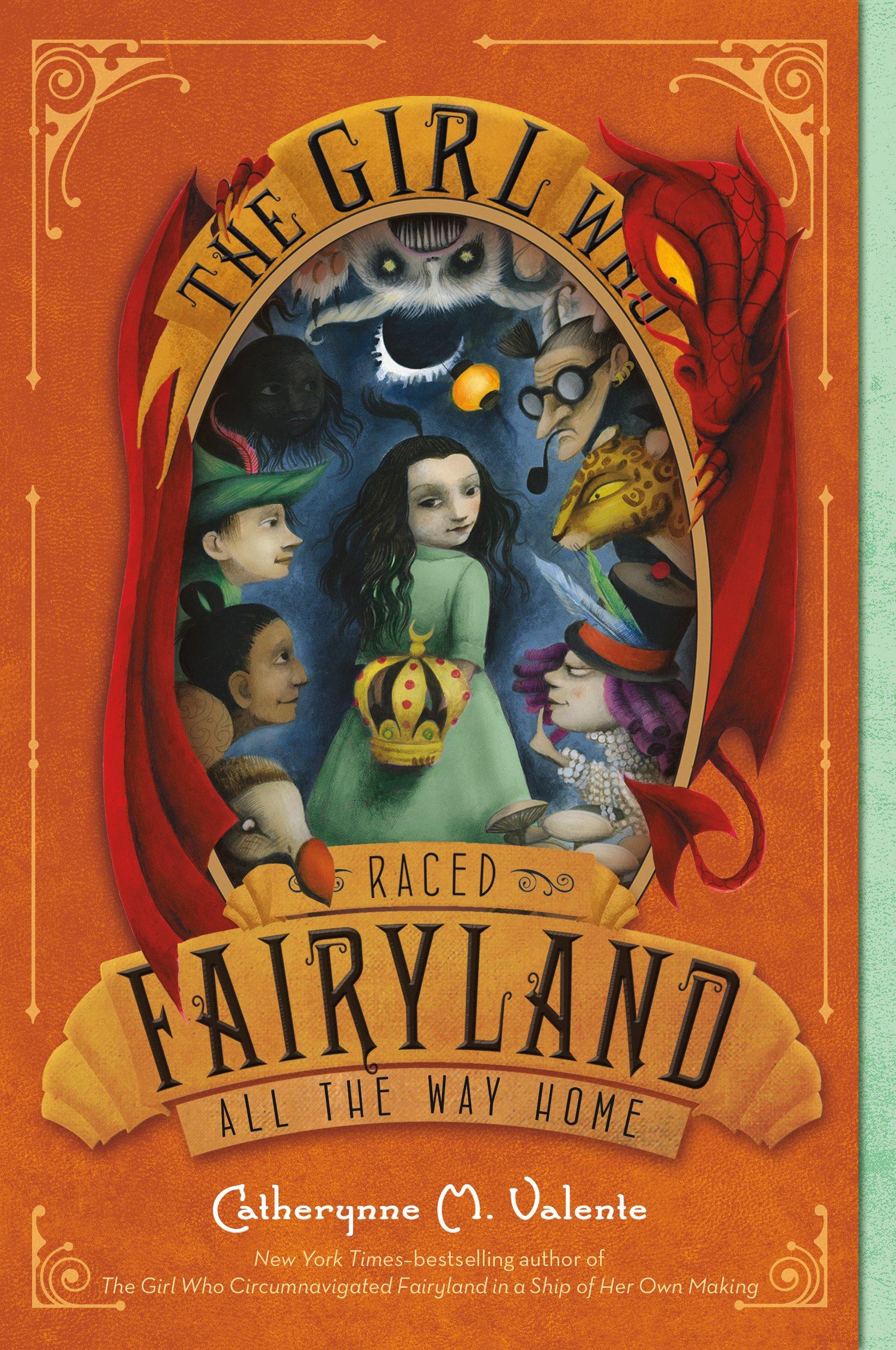 The Girl Who Raced Fairyland All Way Home Catherynne M Valente Ana Juan 9781250104014 Amazon Books