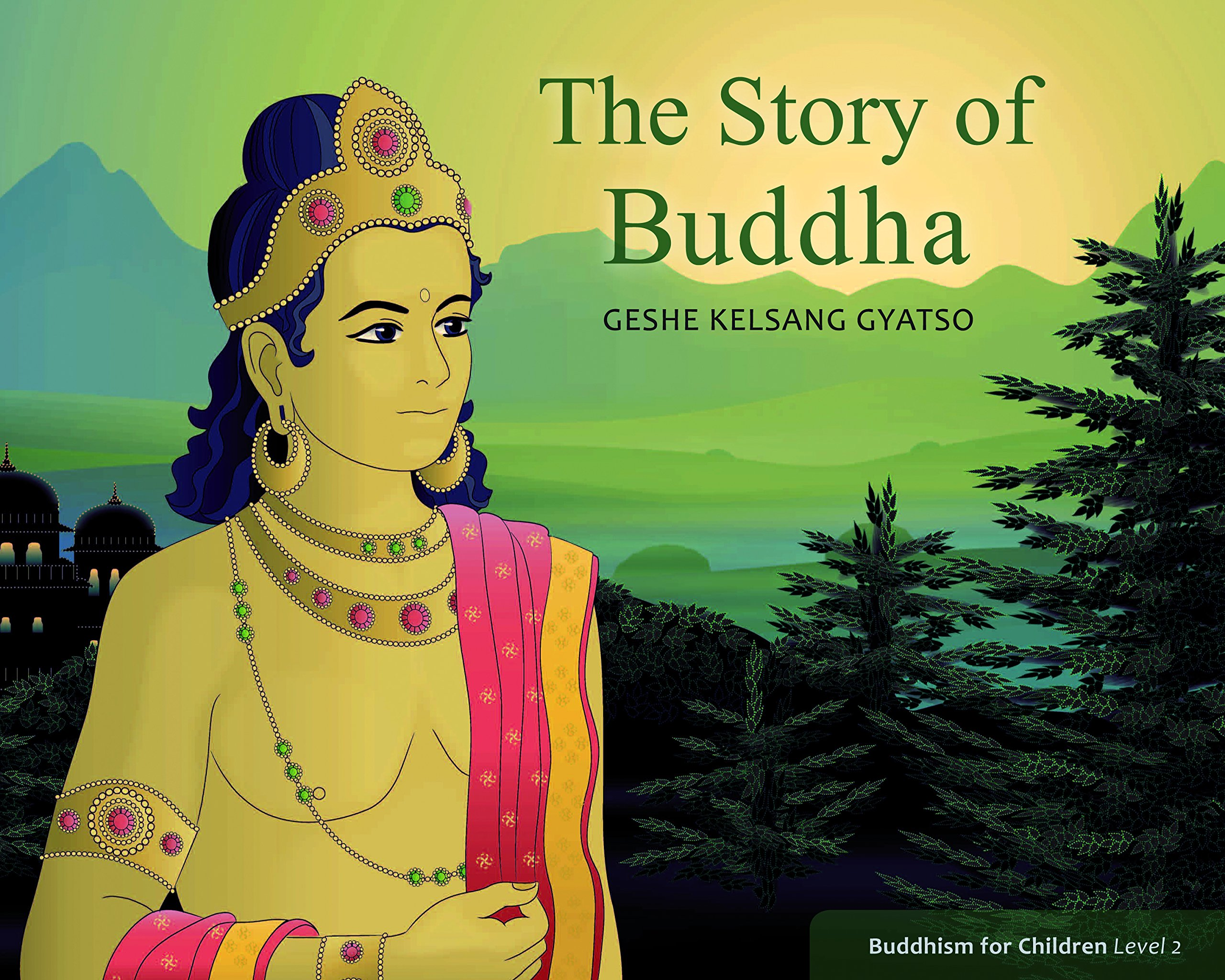 Download The Story of Buddha: Buddhism for Children Level 2 PDF