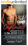 Captured by the Shifter (Birch Mountain Alphas)
