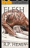 Flesh Play