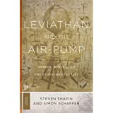 Leviathan and the Air-Pump: Hobbes, Boyle, and the Experimental Life (Princeton Classics, 109)