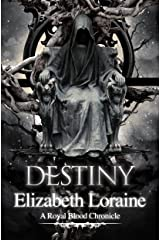 Destiny - book 8 (Royal Blood Chronicles) Kindle Edition
