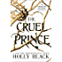 The Cruel Prince (The Folk of the Air Book 1) (English Edition)