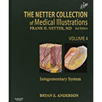 The Netter Collection of Medical Illustrations - Integumentary System - Vol. 4 (Netter Green Book Collection)