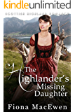 The Highlander's Missing Daughter: (Scottish Highland Romance)