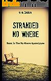 Stranded No Where (The No Where Apocalypse Book 1)