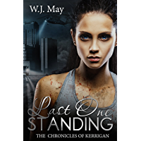 Last One Standing: Fantasy Magic Paranormal Romance (The Chronicles of Kerrigan Book 11) (English Edition)
