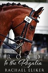 Road to the Regalia (Nadia and Winny Book 2) Kindle Edition