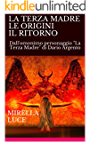 """LA TERZA MADRE LE ORIGINI IL RITORNO: Dall'omonimo personaggio """"La Terza Madre"""" di Dario Argento"""