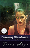 Taming Shadows (Revelations Trilogy Book 1)