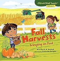 Fall Harvests: Bringing In Food (Cloverleaf