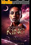The Martian King: Venus Rising Book 3 (The Venus Rising Series)