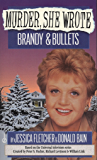 Murder, She Wrote: Brandy and Bullets (Murder She Wrote Book 4)