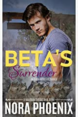 Beta's Surrender: An MMM Mpreg Romance (Irresistible Omegas Book 3)