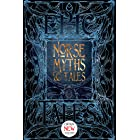 Norse Myths & Tales: Epic Tales (Gothic Fantasy)