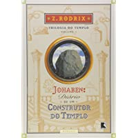 Johaben: Diário de um construtor do Templo (Vol. 1)