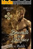 Beneath the Surface (Druid's Curse Book 5)