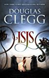 Isis: A Harrow Prequel Novella (The Harrow Series Book 0)