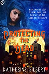 Protecting the Dead Kindle Edition