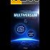 Multiversum Stories: Antologia ufficiale di racconti ispirati alla Multiversum saga
