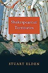 Shakespearean Territories Kindle Edition