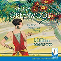 Death in Daylesford: A Phryne Fisher Mystery
