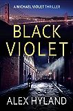 Black Violet (A Michael Violet Thriller Book 1)