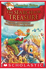 Geronimo Stilton and the Kingdom of Fantasy #6: The Search for Treasure Kindle Edition