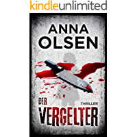 Der Vergelter: Thriller (German Edition)