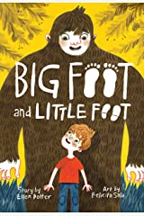 Big Foot and Little Foot (Book #1) Kindle Edition