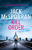 Kill Order (Maggie Black Book 1)