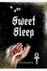 Sweet Sleep: Children of Ankh Series Kindle Edition